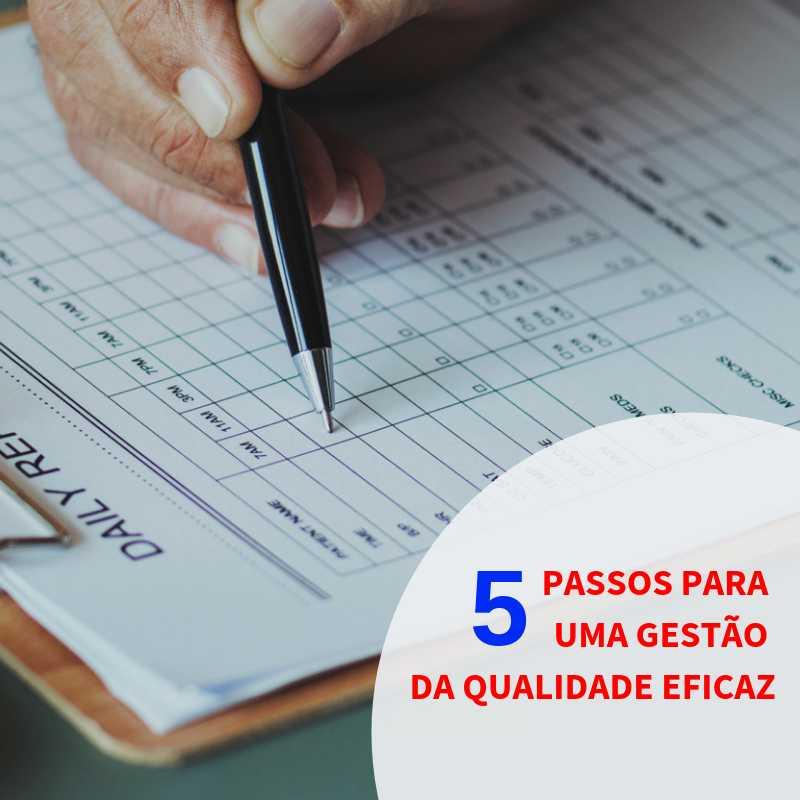5 passos para uma gestão da qualidade eficaz